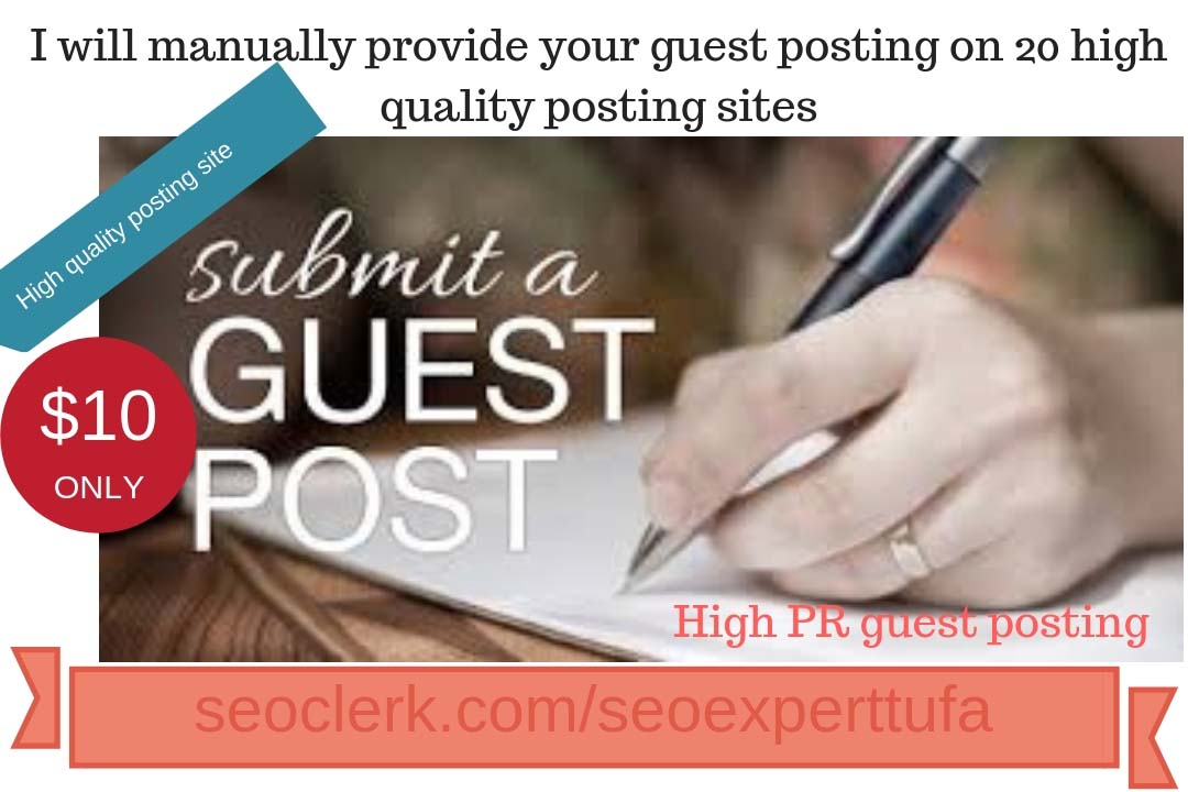 Manually provide your guest posting on 05 high quality posting sites