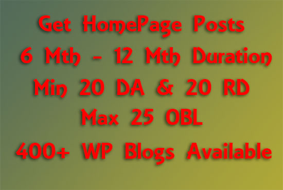 Affordable Bulk Homepage Posts 6 - 12 Months Duration on Sites DA 20+ & RD 20+