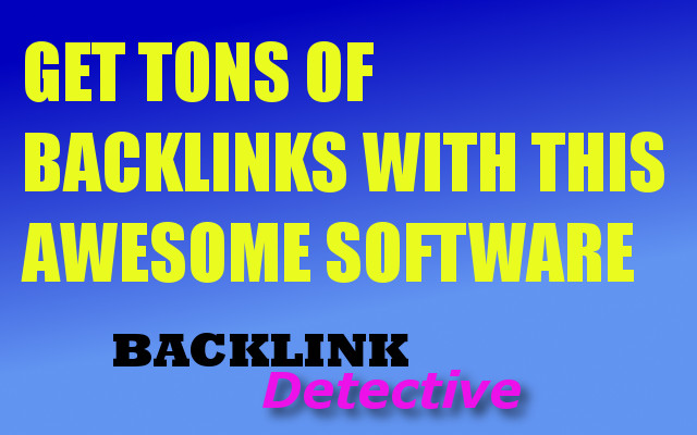 Exclusive Backlink Software  - Get tons of Backlinks including edu ones