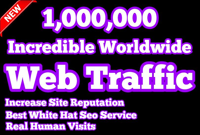 Get 1,000,000 Real Worldwide Web Traffic