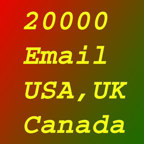 20000 USA,  UK,  Canadian Email Leads