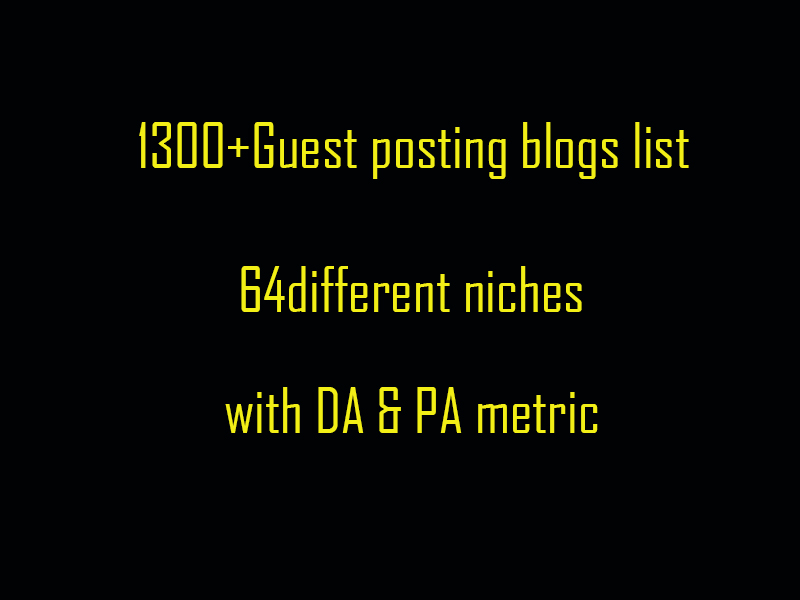 Get 1300+ Guest Posting Sites In 64 Different Niches