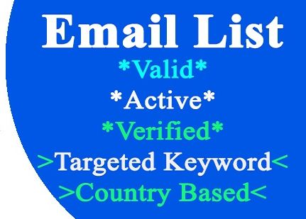 i would provide 5000 Email list Target Keyword,  Country Based Email List 100 Gurantee
