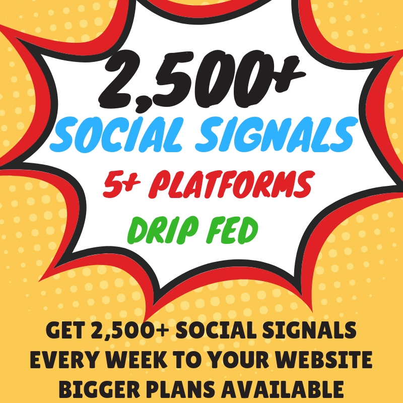 Weekly Social Signals Subscription Service 5K Weekly Mixed Platform High Quality Social Signals SEO