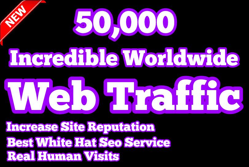Get 50,000 Real Worldwide Web Traffic