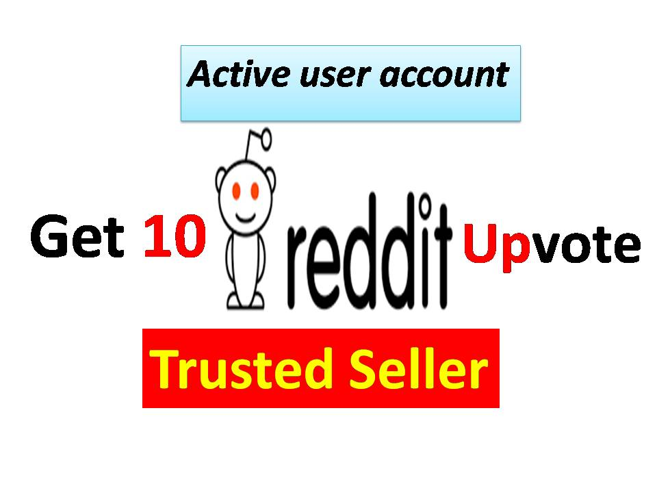 10+ Reddit Real Active Post or Comment Upvote with be...