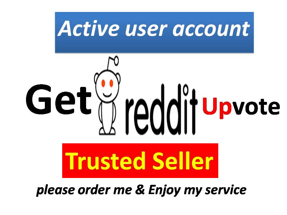 10+ Reddit Real Active Post or Comment Upvote with best quality