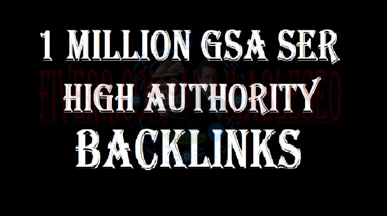 Create 1M Gsa, Ser, Seo Backlinks For Any Site Or U...