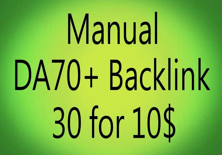 Manual 30 High Domain Authority backlink