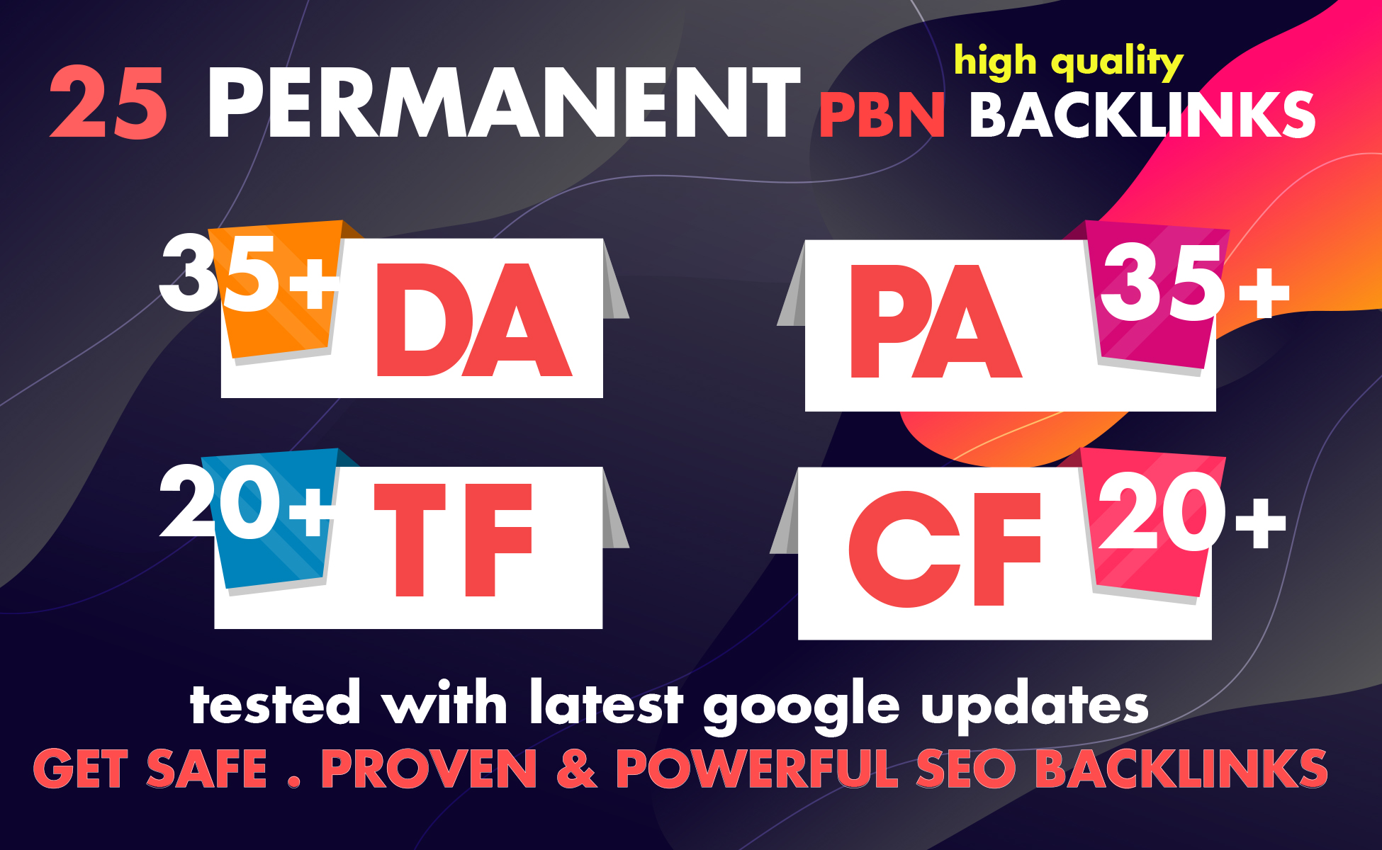 Permanent 25 High PR DA PA TF CF 35 to 20 Homepage PBN Backlinks