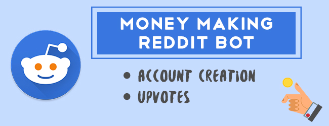 Money making reddit bot
