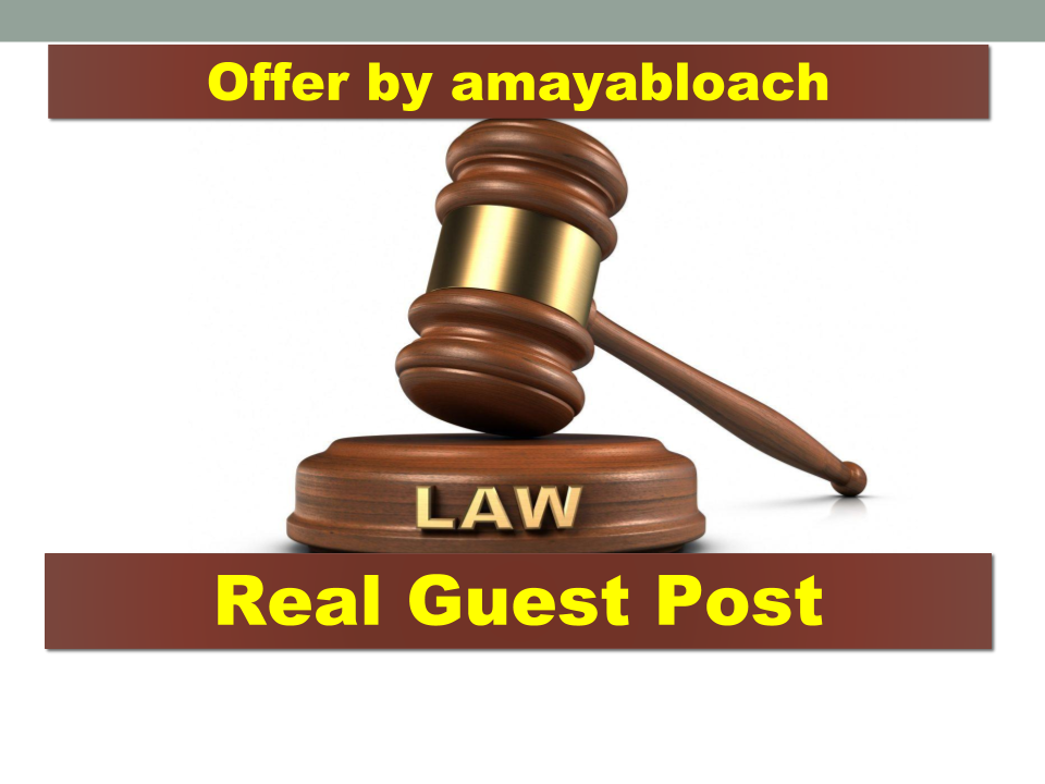 Guest post on law,  legal lawyer related blog