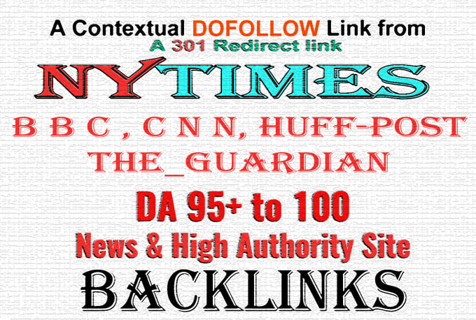 DA 95+ Do-Follow Backlinks from NYTimes, Forbes, or...