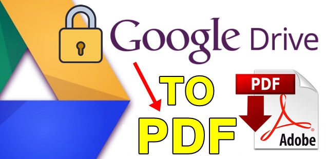 Convert google drive protected document to PDF Or a new document without protection