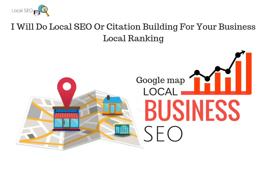 Local Seo Or Citatin Building For Your Business Local Ranking