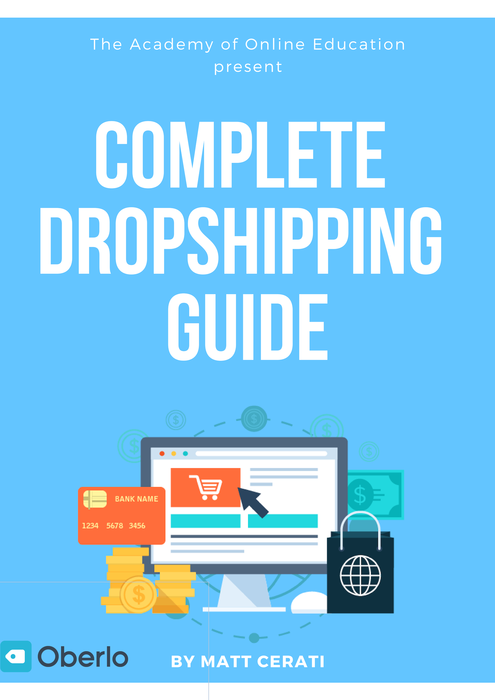 complete dropshipping guide by Matt Cerati