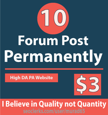 Forum Post Permanently | 10 Forum Post 100 Percent Workable Service no Spam
