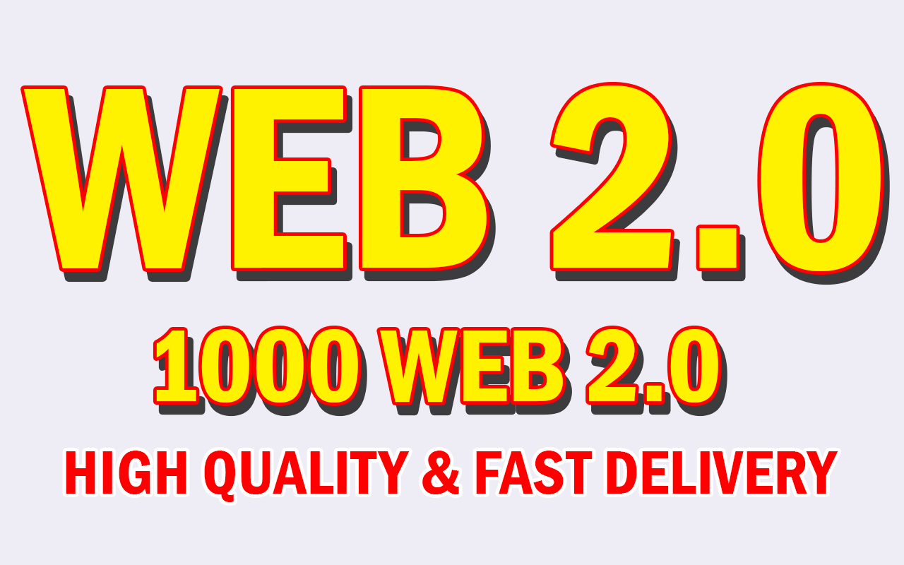 Build Fast 1000+ SEO WEB 2.0 Most Powerful Backlinks With High PR9,  PR8 And PR7