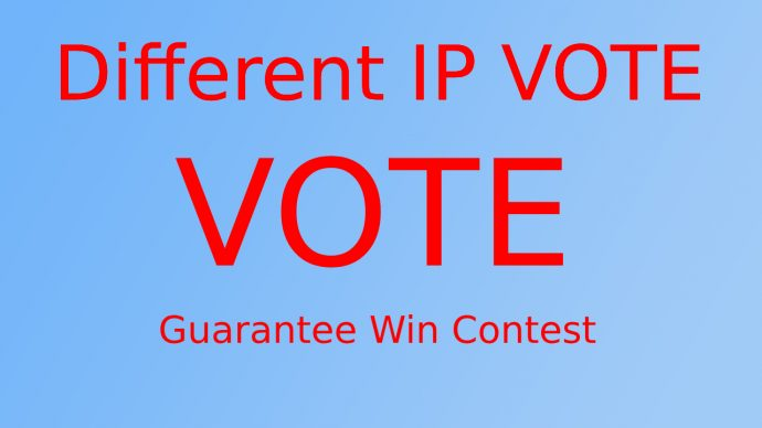 Give 150 Different IP,s Votes Any online contest pool