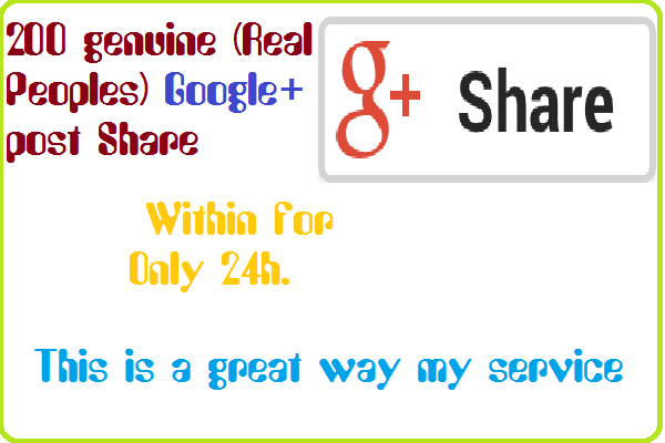 give 200 shares to your Google Plus Post