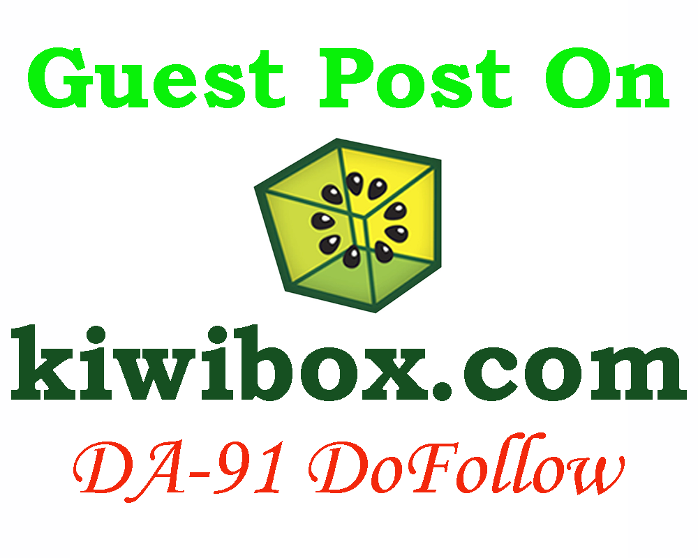 Write and Publish a Guest Post on KiwiBox with Dofollow Link