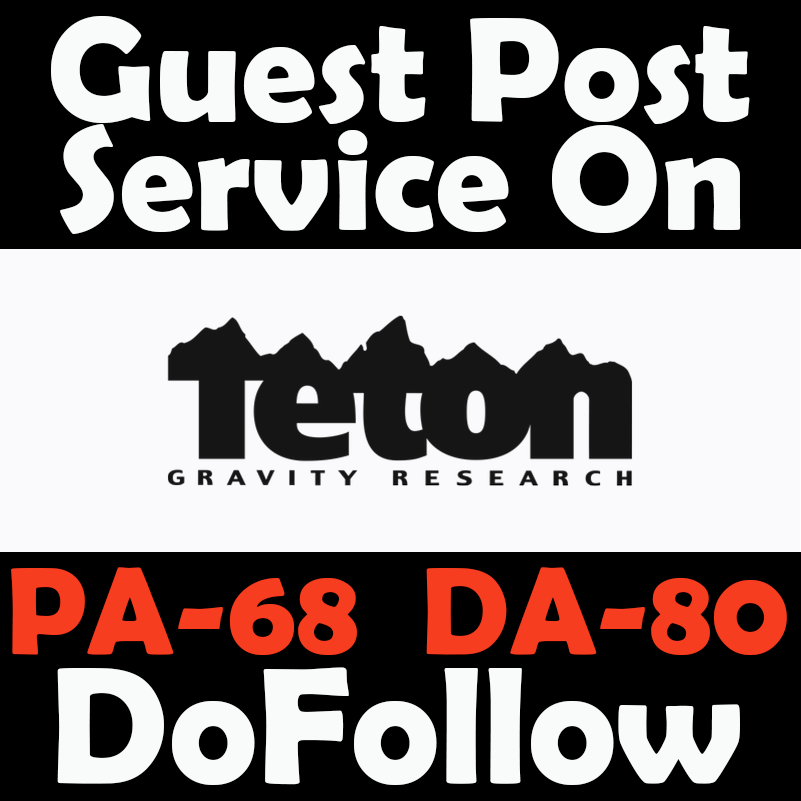 Write and publish guest post on TetonGravity with DoFollow link