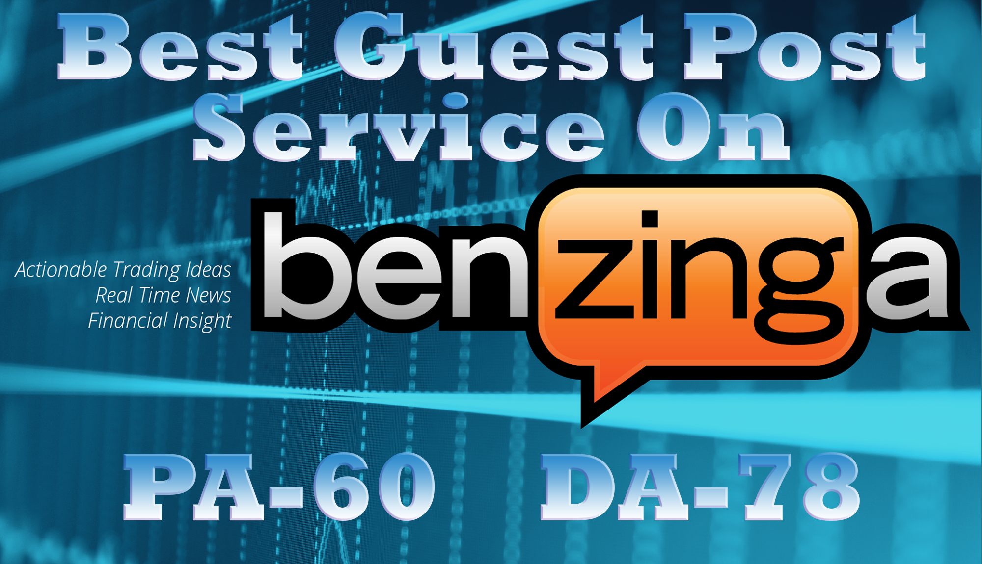 Write and Publish a Guest Post on Benzinga having DA 78