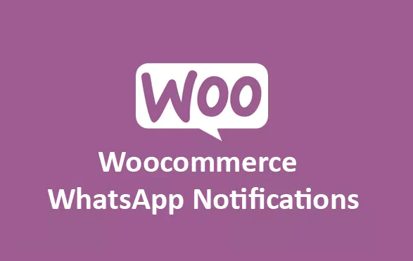 Woocommerce Plugin For Sending Order Notifications Via Whatsapp