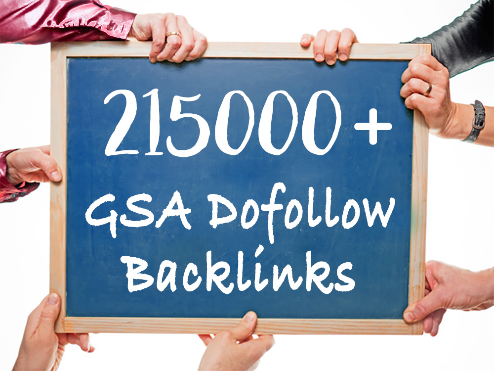 215,000 GSA Dofollow Backlinks to Boost your Google SERP Ranking