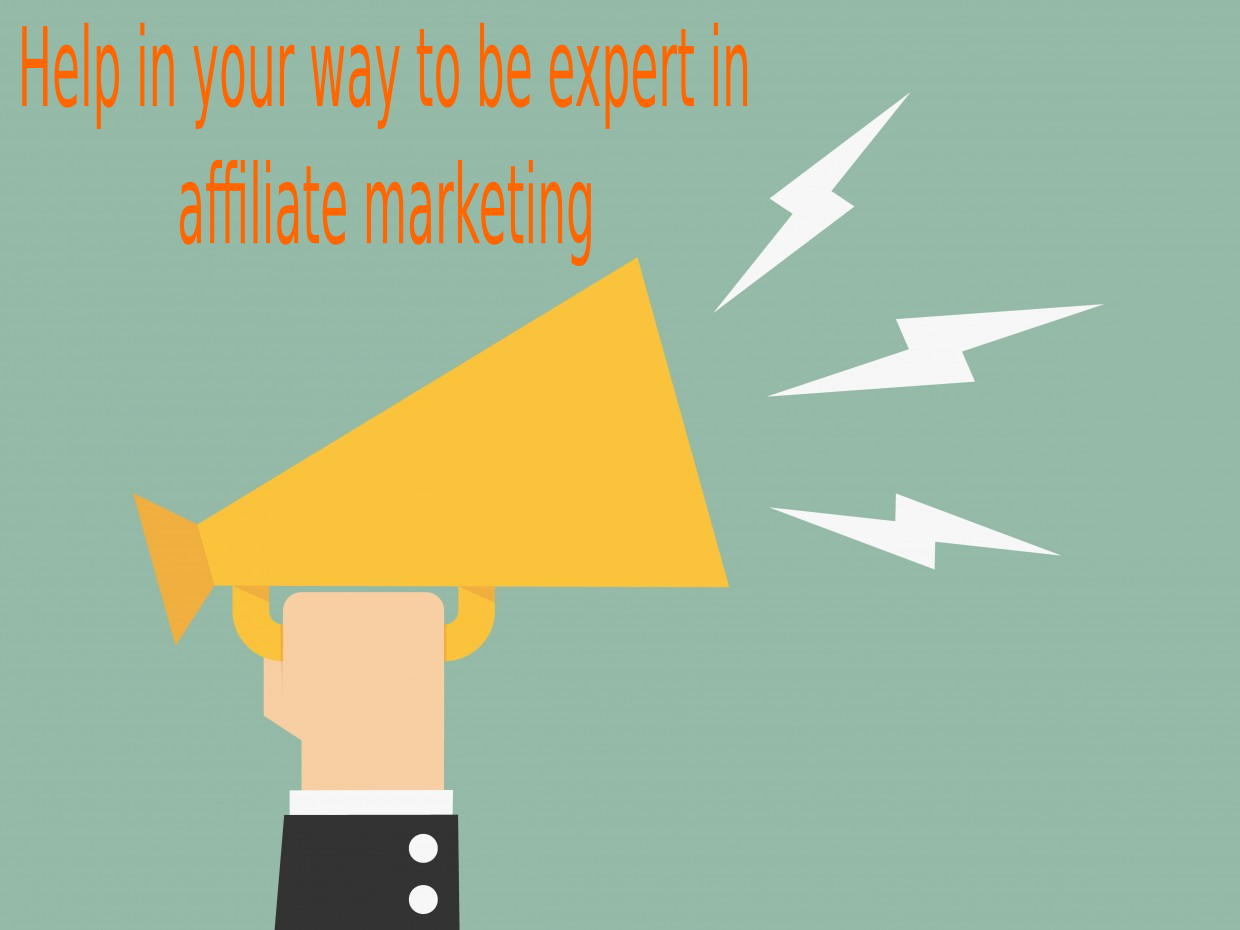 Help in your way to be expert in affiliate marketing eBook