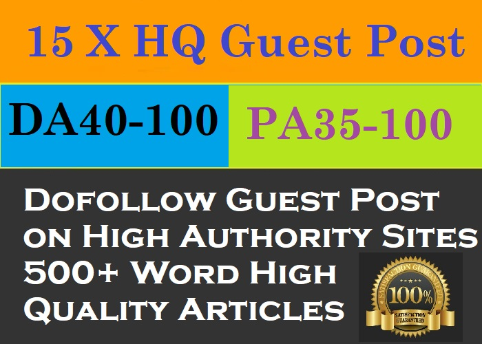 Bumper Offer - Write and Publish 15 X HQ Guest Post on High Authority Dofollow Backlinks Sites