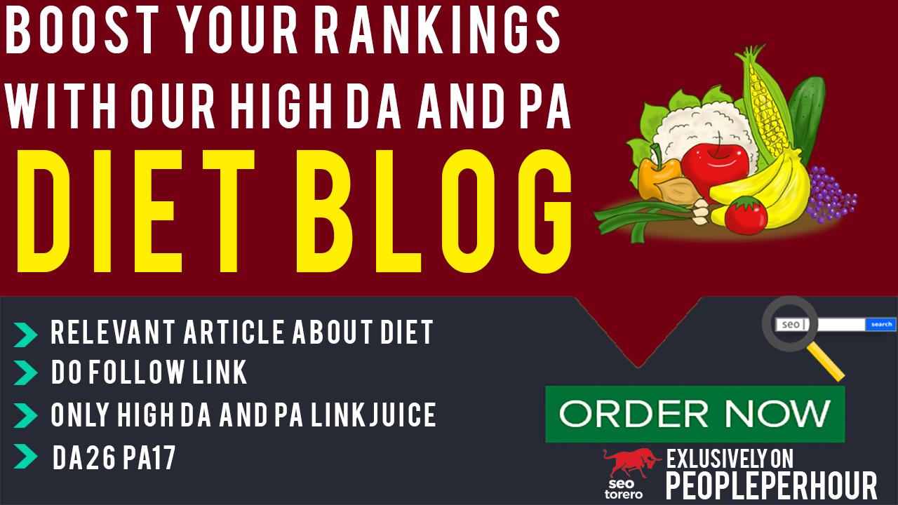 Write on DA26/PA17 Diet website with Do-follow Link