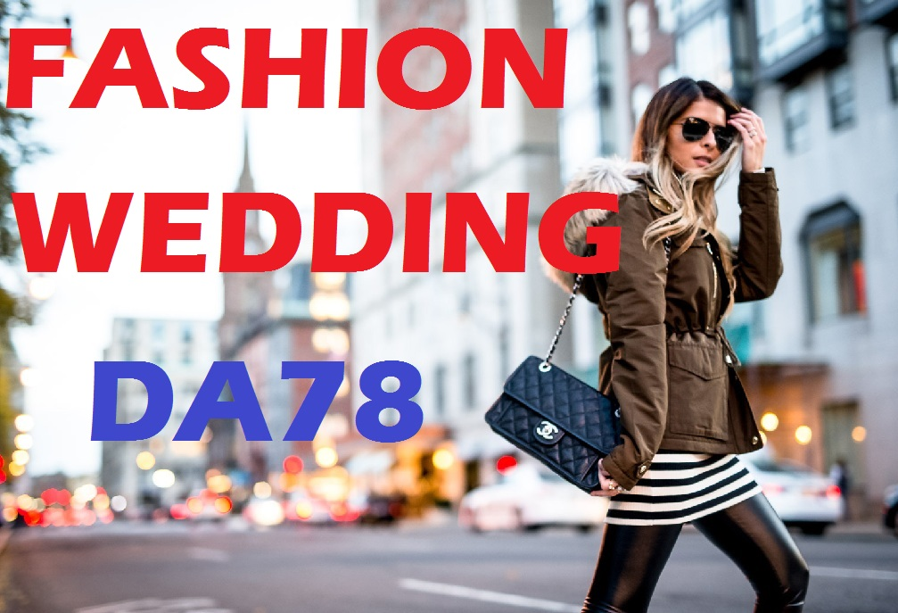 Premium guest post on my fashion, shopping, lifestyle, wedding DA78 Blog