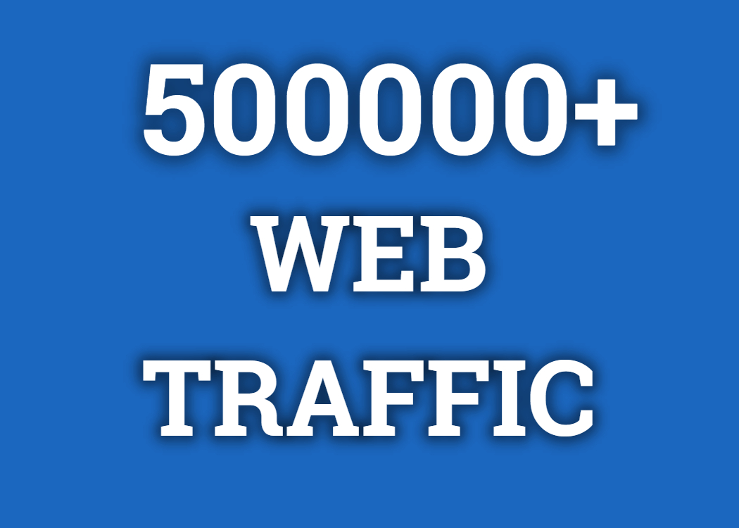 Real 5,00,000+ Web Traffic WORLDWIDE from Search Engine and Social Media