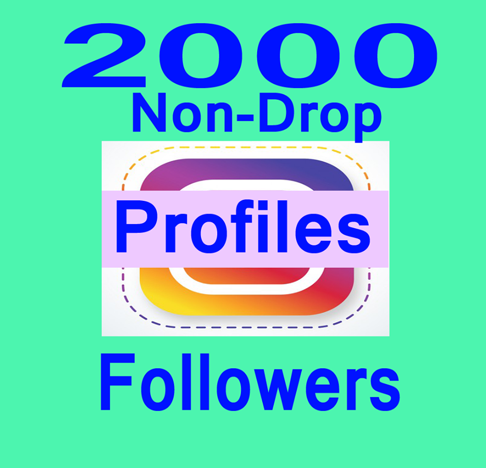 Non Drop 2000+ Profile Followers [1-2H]