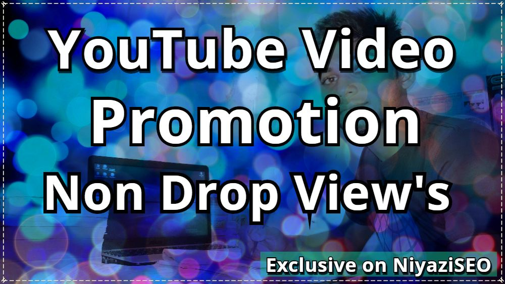 Video Promotion Ranking Video View Non Drop Guaranteed
