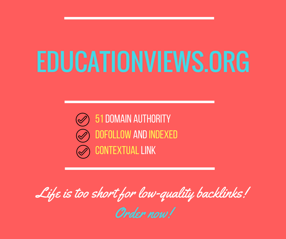 Publish A Dofollow Guest Post On Educationviews. org DA55+