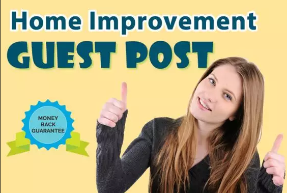 FIVE Home Improvement Guest Posts- High Quality, NO PBN, Genuine Blog Outreach