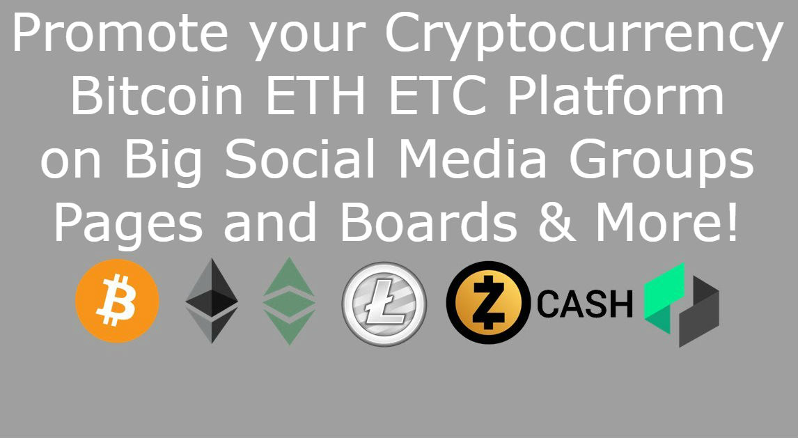Promote your Cryptocurrency Bitcoin ETH ETC on Big So...