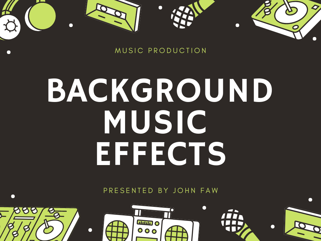 I Will Make Background Music Effects For Your Project