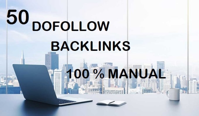 build 50 dofollow SEO backlinks, link building for your site