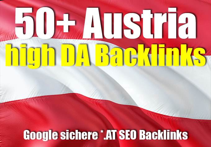 create 50 austria high da dofollow up to pr9 link seo backlinks to rank