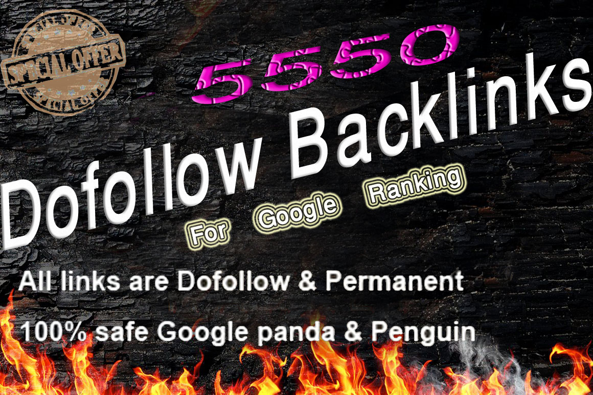 High Authority 5550 dofollow backlinks for google ran...