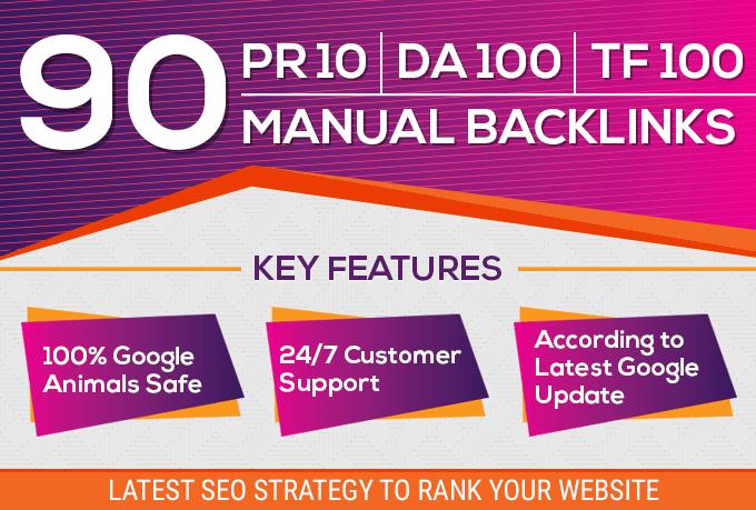 manual 90 SEO backlinks on pr10,  da100,  tf100 unique domains Backlinks