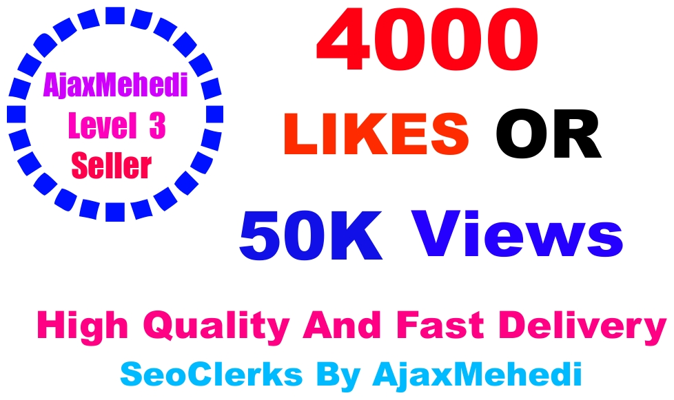 Do Genuine Viral Promotion 4000 HQ Social Media Post Liikes Or 50000 Video viewss Non Drop Guarantee