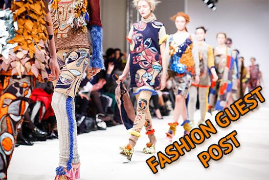 Publish Guest Posts On DA 40 Above Fashion Sites