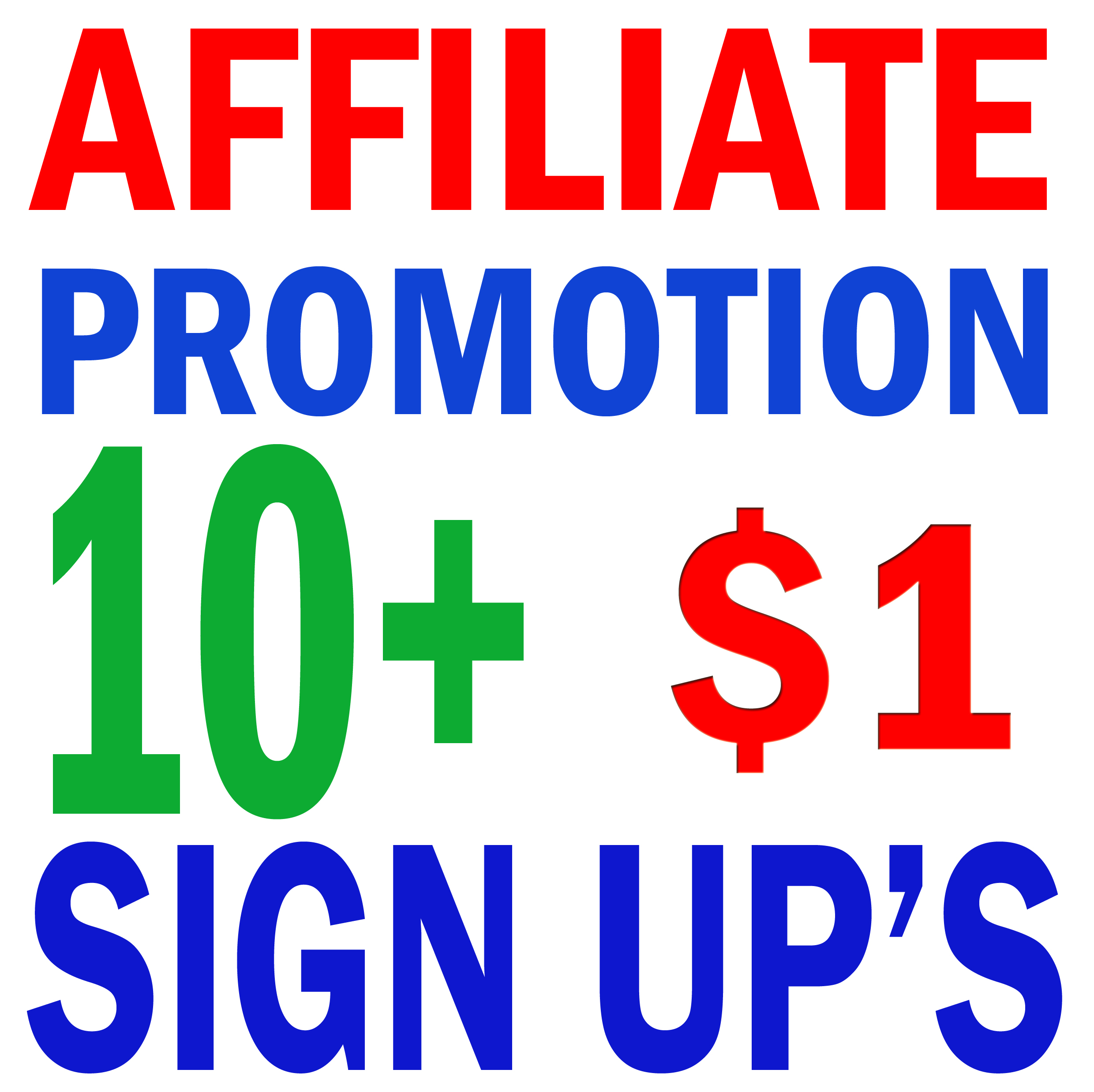 Affiliate Promotion (Expected Sign Up's-10+)