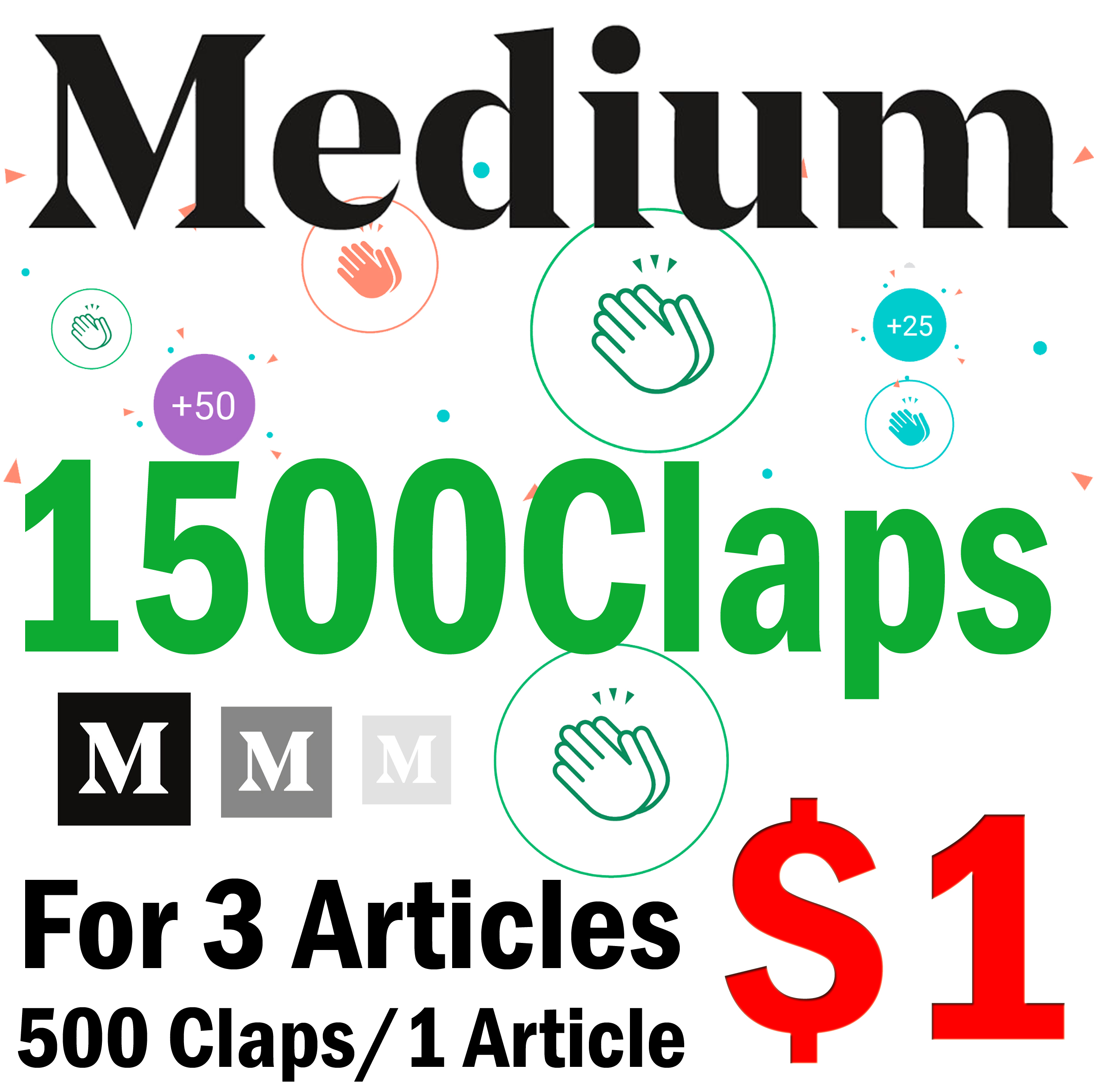 Get 1500 Medium Claps to 3 Articles Each One Gets 500+