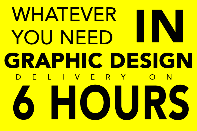 any graphic design work in 24 hours