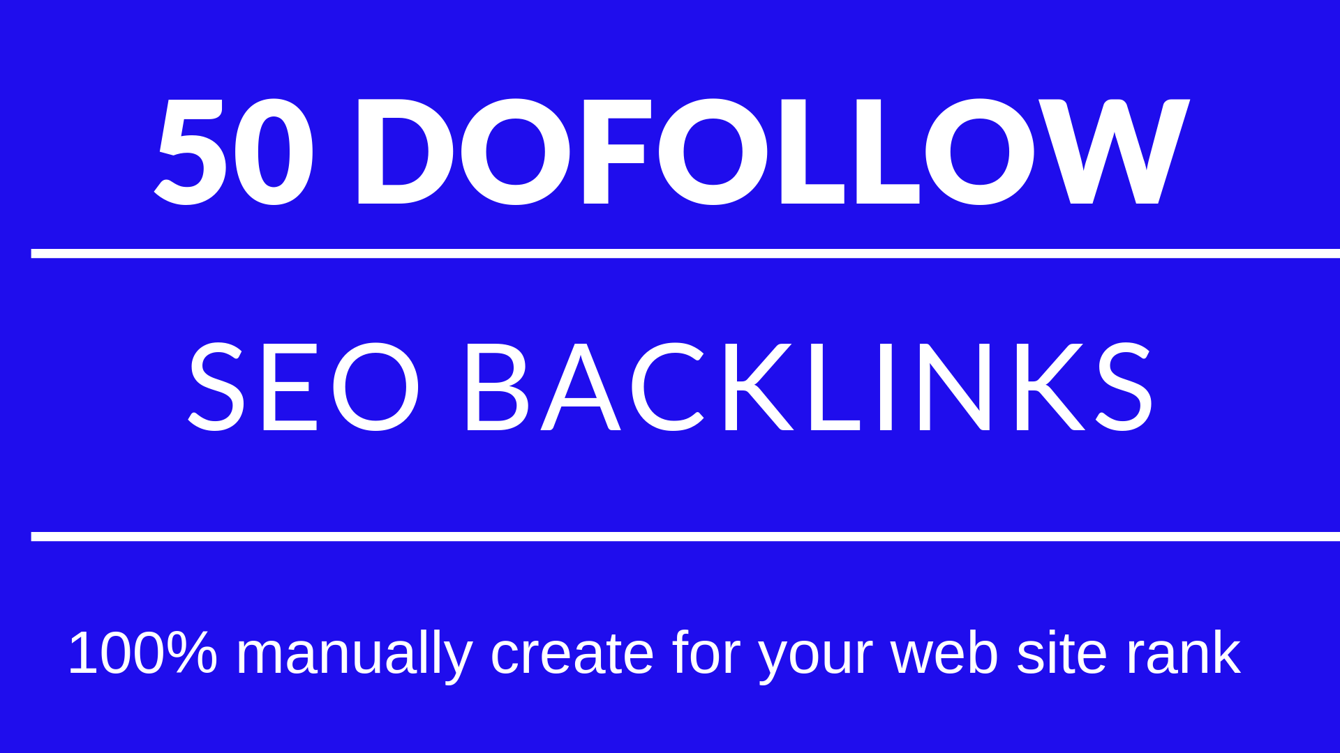 I  Do 50 High Quality Dofollow Backlinks Manually